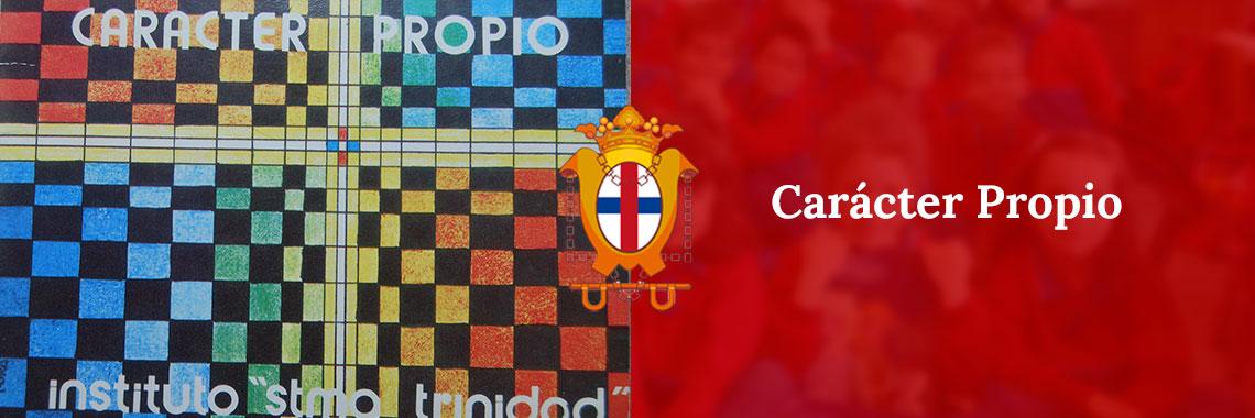 Colegio Trinitarias - Carácter Propio